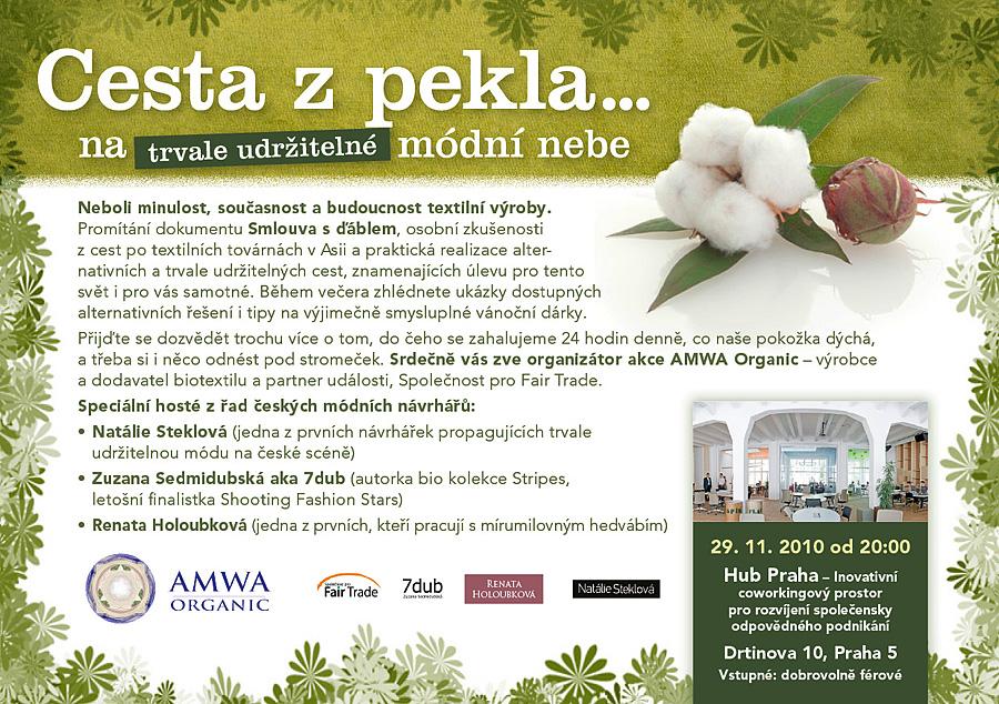 AMWA Organic - Cesta z pekla... na trvale udržitelné módní nebe